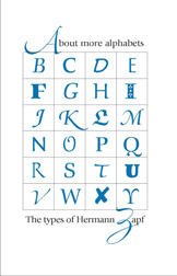 ABOUT MORE ALPHABETS: THE TYPES OF HERMANN ZAPF. Jerry Kelly.