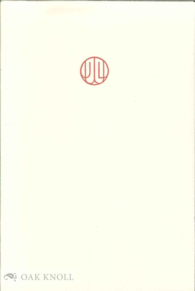JAMES L. WEIL: MASTER OF FINE PRINTING AND POETRY. Jerome H. Buff, curator.