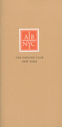 AIB NYC: THE MIND OF THE COLLECTOR. PRIVATE LIBRARY CATALOGUES IN THE COLLECTION OF THE GROLIER CLUB