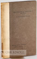 A BIBLIOGRAPHY OF WISCONSIN'S PARTICIPATION IN THE WAR BETWEEN THE STATES. Isaac Samuel Bradley, compiler.