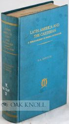 LATIN AMERICA AND THE CARIBBEAN: A BIBLIOGRAPHICAL GUIDE TO WORKS IN ENGLISH. S. A. Bayitch.