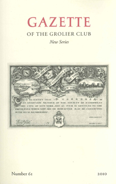 GAZETTE OF THE GROLIER CLUB, NEW SERIES, NUMBER 61, 2010. Jane Rodgers Siegel.