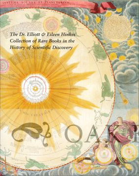 THE DR. ELLIOTT & EILEEN HINKES COLLECTION OF RARE BOOKS IN THE HISTORY OF SCIENTIFIC DISCOVERY. Earle Havens.