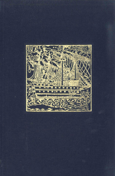 THE WAY OF A SHIP: AN ESSAY ON THE LITERATURE OF NAVIGATION SCIENCE ALONG WITH SOME AMERICAN CONTRIBUTIONS TO THE ART OF NAVIGATION 1519-1802. Lawrence C. Wroth.
