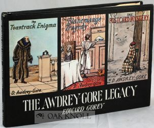 THE AWDREY-GORE LEGACY. Edward Gorey.