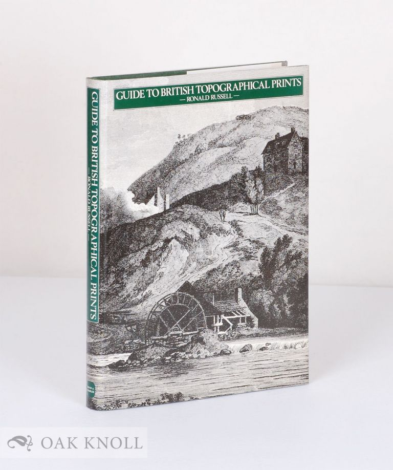 GUIDE TO BRITISH TOPOGRAPHICAL PRINTS. Ronald Russell.