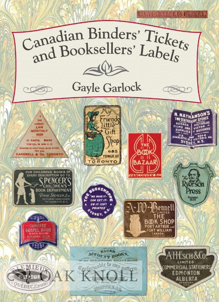 canadian binders tickets and booksellers labels gayle garlock
