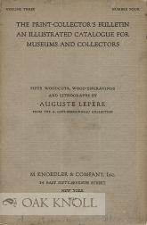 THE PRINT-COLLECTOR'S BULLETIN: AN ILLUSTRATED CATALOGUE FOR MUSEUMS AND COLLECTORS.
