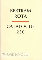 BERTRAM ROTA: CATALOGUE 250.