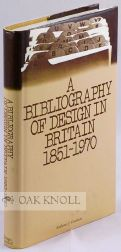 A BIBLIOGRAPHY OF DESIGN IN BRITAIN 1851-1970. Anthony J. Coulson.