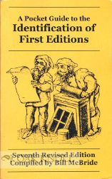 A POCKET GUIDE TO THE IDENTIFICATION OF FIRST EDITIONS. Bill McBride.