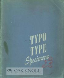 TYPO TYPE SPECIMENS. Typographic Service.