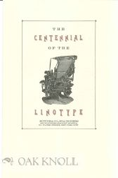 THE CENTENNIAL OF THE LINOTYPE. Carl Schlesinger.