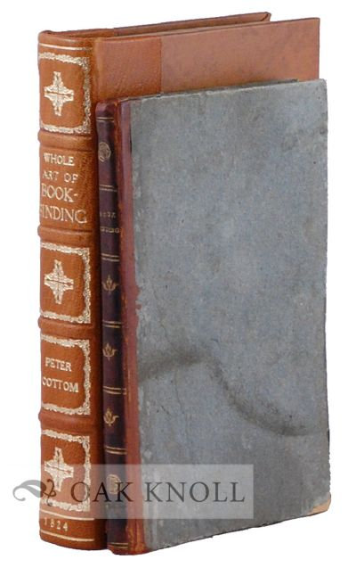 THE WHOLE ART OF BOOK-BINDING, CONTAINING VALUABLE RECIPES FOR SPRINKLING, MARBLING, COLOURING, & C.