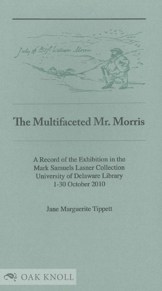 THE MULTIFACETED MR. MORRIS. Jane Marguerite Tippett.