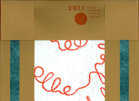 CENTER BROADSIDES 2011 READING SERIES.