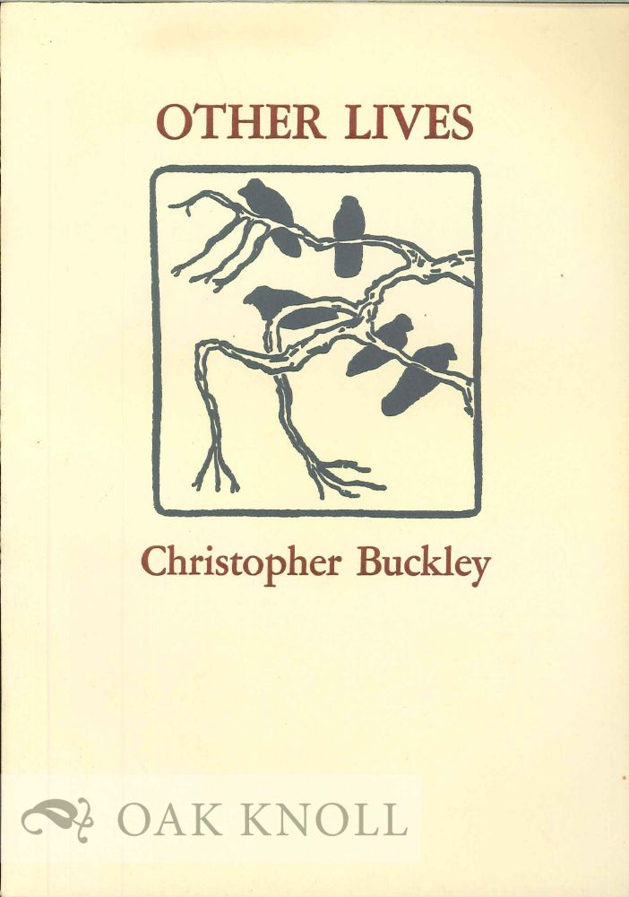 OTHER LIVES. Christopher Buckley.
