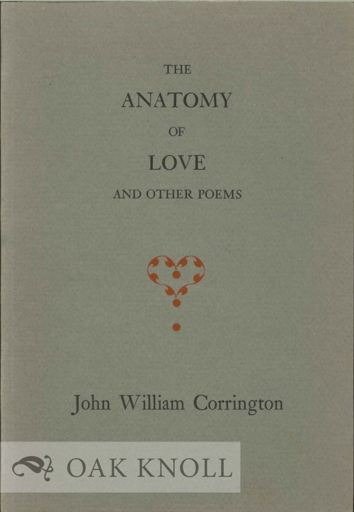 The Anatomy Of Love Other Poems With An Introduction By Richard