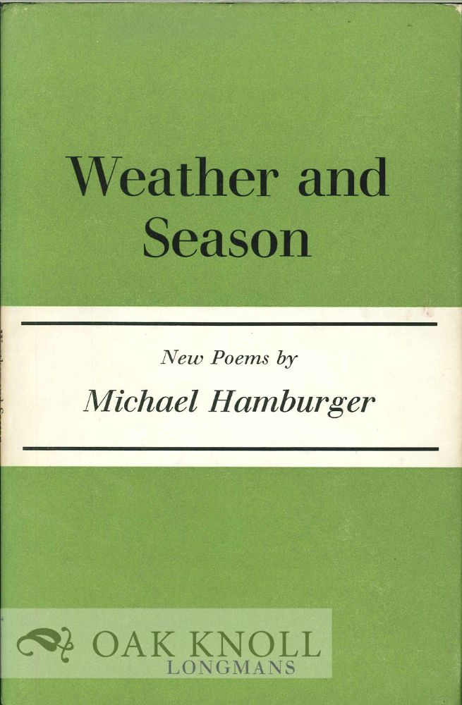 Weather And Season New Poems By Michael Hamburger On Oak Knoll