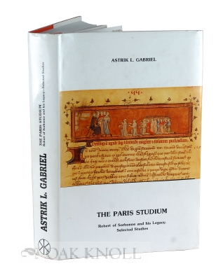 THE PARIS STUDIUM ROBERT OF SORBONNE AND HIS LEGACY INTRAUNIVERSITY EXCHANGE BETWEEN THE GERMAN, CRACOW AND LOUVAIN UNIVERSITIES AND THAT OF PARIS IN THE LATE MEDIEVAL AND HUMANISTIC PERIOD. Astrik L. Gabriel.