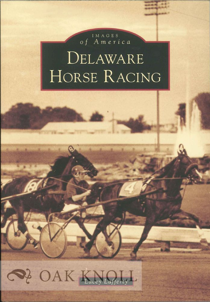 DELAWARE HORSE RACING. Lacey Lafferty.