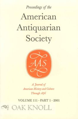 PORTRAITS IN THE COLLECTION OF THE AMERICAN ANTIQUARIAN SOCIETY. Lauren B. Hewes, Caroline F. Sloat.