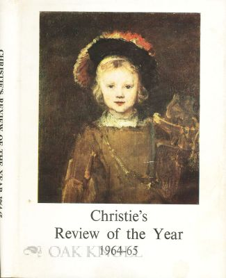 CHRISTIE'S REVIEW OF THE YEAR, OCTOBER 1964-JULY 1965.
