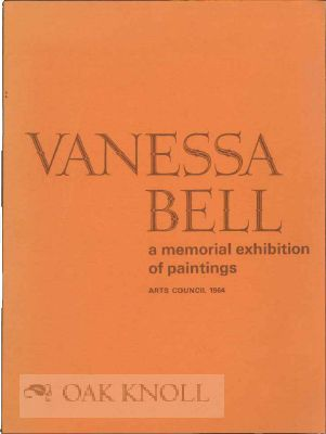 VENESSA BELL 1879-1961: A MEMORIAL EXHIBITION OF PAINTINGS.