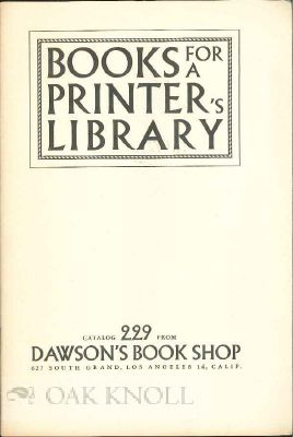 BOOKS FOR A PRINTER'S LIBRARY.