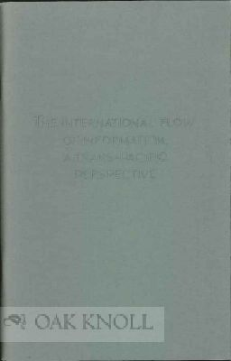 THE INTERNATIONAL FLOW OF INFORMATION: A TRANS-PACIFIC PERSPECTIVE. John Y. Cole.