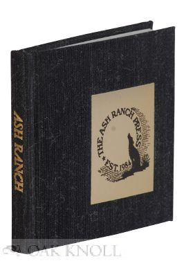 BIBLIOGRAPHY OF THE ASH RANCH PRESS.