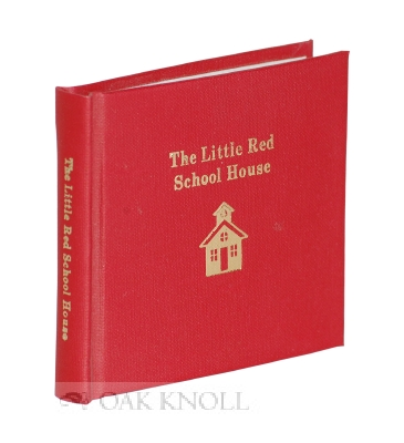 THE LITTLE RED SCHOOL HOUSE. Bruce C. Ogilvie.