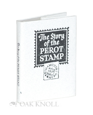 THE STORY OF THE PEROT STAMP.