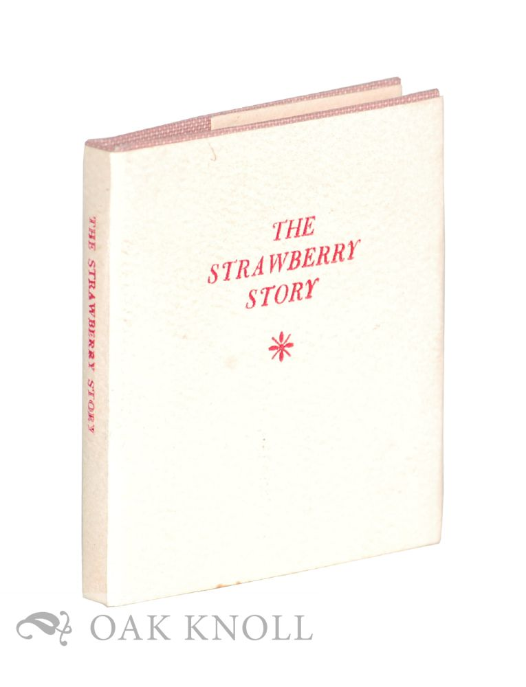 A STRAWBERRY STORY: A CHEROKEE TALE.