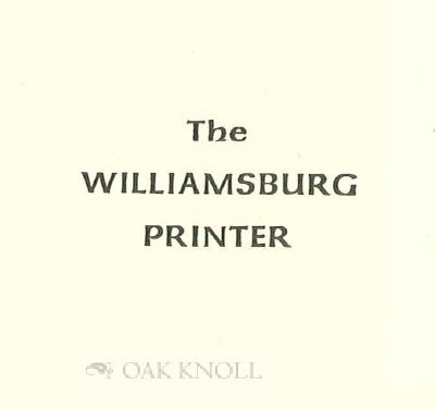 THE WILLIAMSBURG PRINTER.