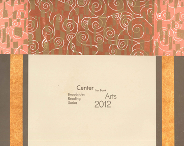 CENTER BROADSIDES 2012 READING SERIES.