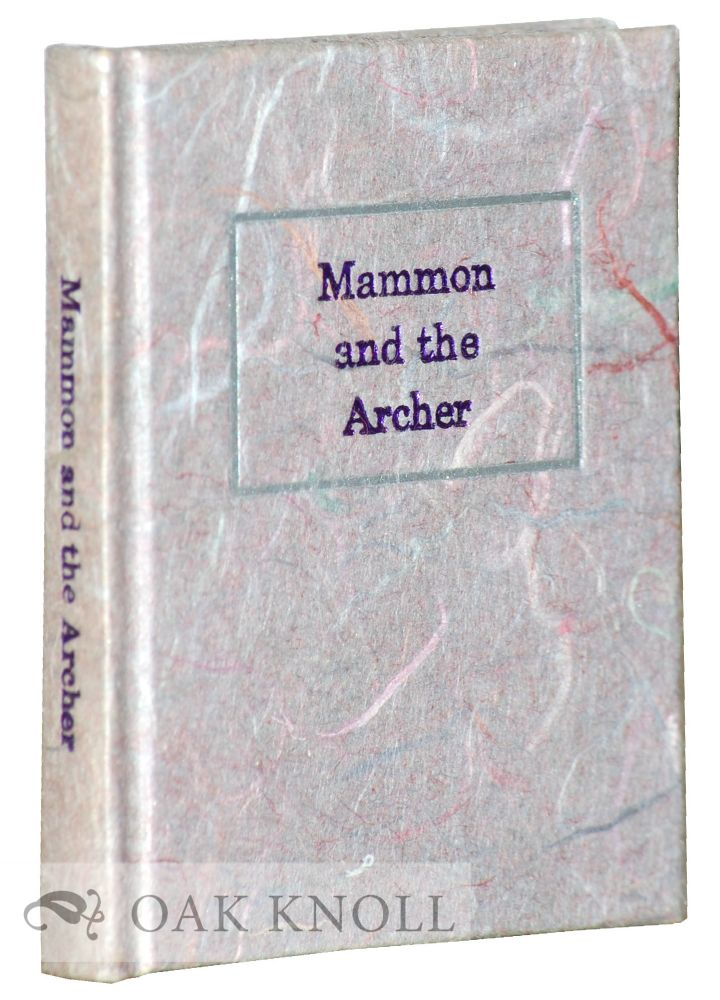 MAMMON AND THE ARCHER. O. Henry.