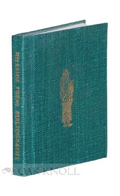 BIBLIOGRAPHY OF THE HILLSIDE PRESS WITH TWENTY-FIVE WOODCUTS AND OTHER ILLUSTRATIONS.