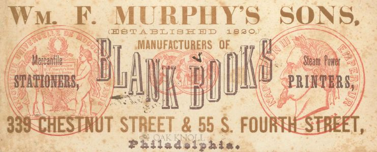 Wm. F. Murphy's Sons Manufacturers of Blank Books.