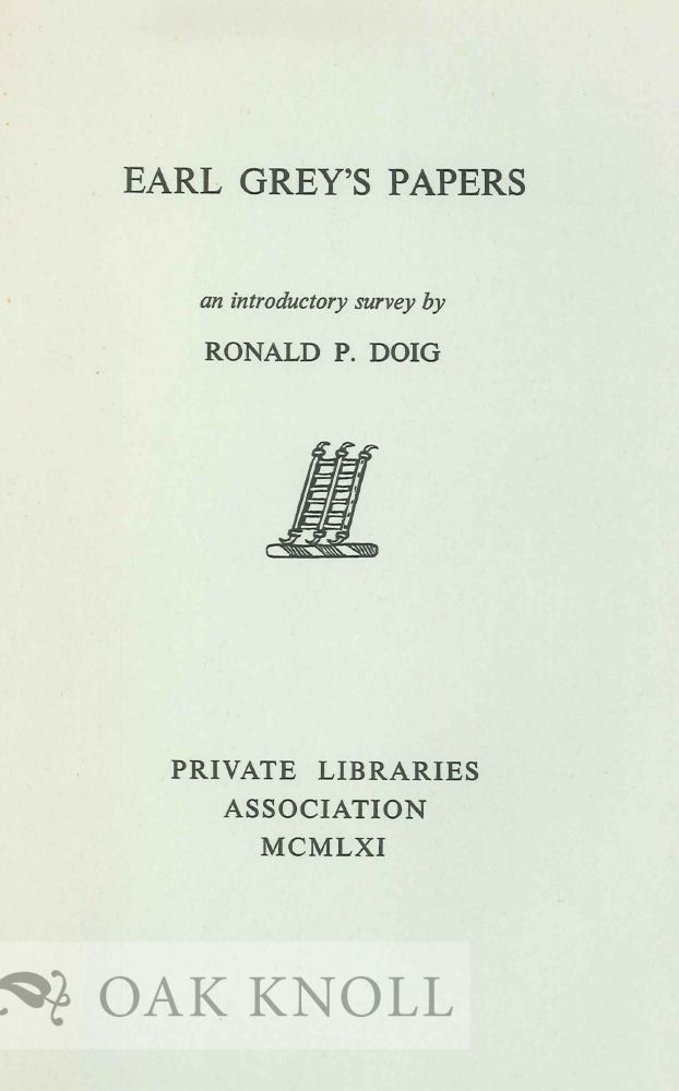 EARL GREY'S PAPERS. Ronald P. Doig.