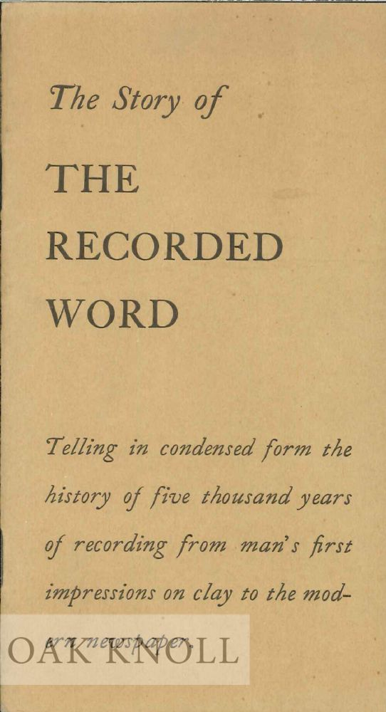 THE STORY OF THE RECORDED WORD.