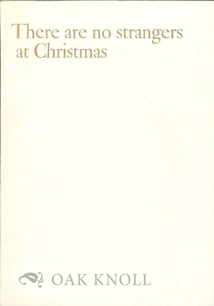 THERE NO STRANGERS AT CHRISTMAS, SOME THOUGHTS ON ENJOYING THE WORLD'S WIDENESS.