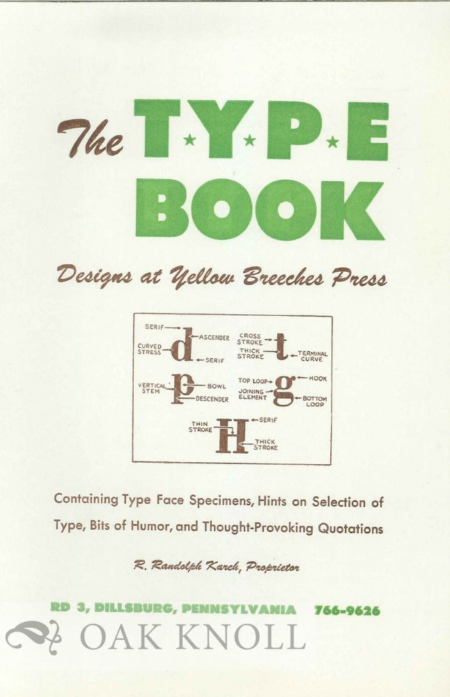 THE TYPE BOOK: DESIGNS AT YELLOW BREECHES PRESS.