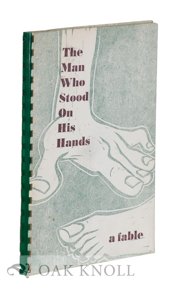 THE MAN WHO STOOD ON HIS HANDS. Harry Hoehn, Doris Mazon.