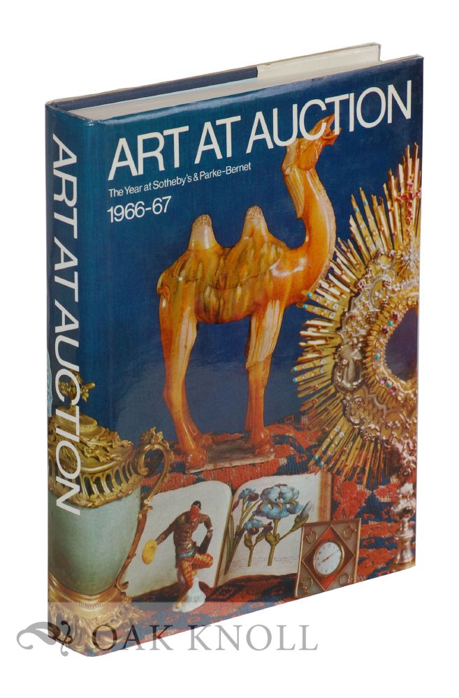 ART AT AUCTION: THE YEAR AT SOTHEBY'S & PARKE-BERNET 1966-7.