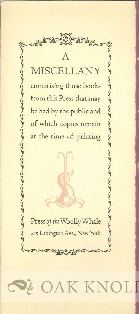 MISCELLANY COMPRISING THOSE BOOKS FROM THIS PRESS THAT MAY BE HAD BY THE PUBLIC AND OF WHICH COPIES REMAIN AT THE TIME OF PRINTING.