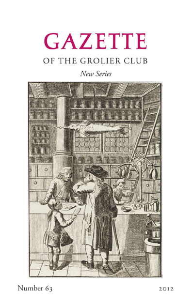 GAZETTE OF THE GROLIER CLUB, NEW SERIES, NUMBER 63, 2012. George Ong.