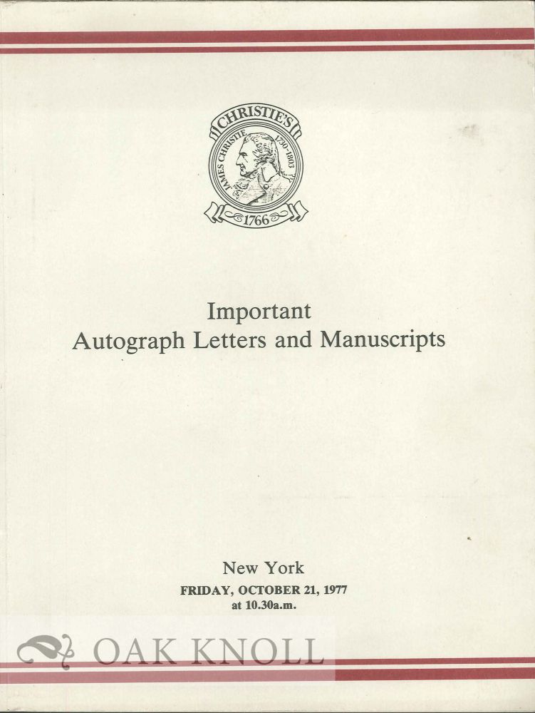 IMPORTANT AUTOGRAPH LETTERS AND MANUSCRIPTS: THE PROPERTIES OF THE HEIRS OF GRACE PHILLIPS JOHNSON AND OTHER OWNERS.