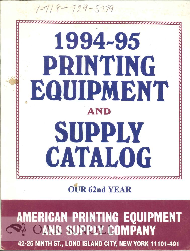 AMERICAN PRINTING EQUIPMENT & SUPPLY CO. 1994-95 PRINTING EQUIPMENT AND SUPPLY CATALOG.