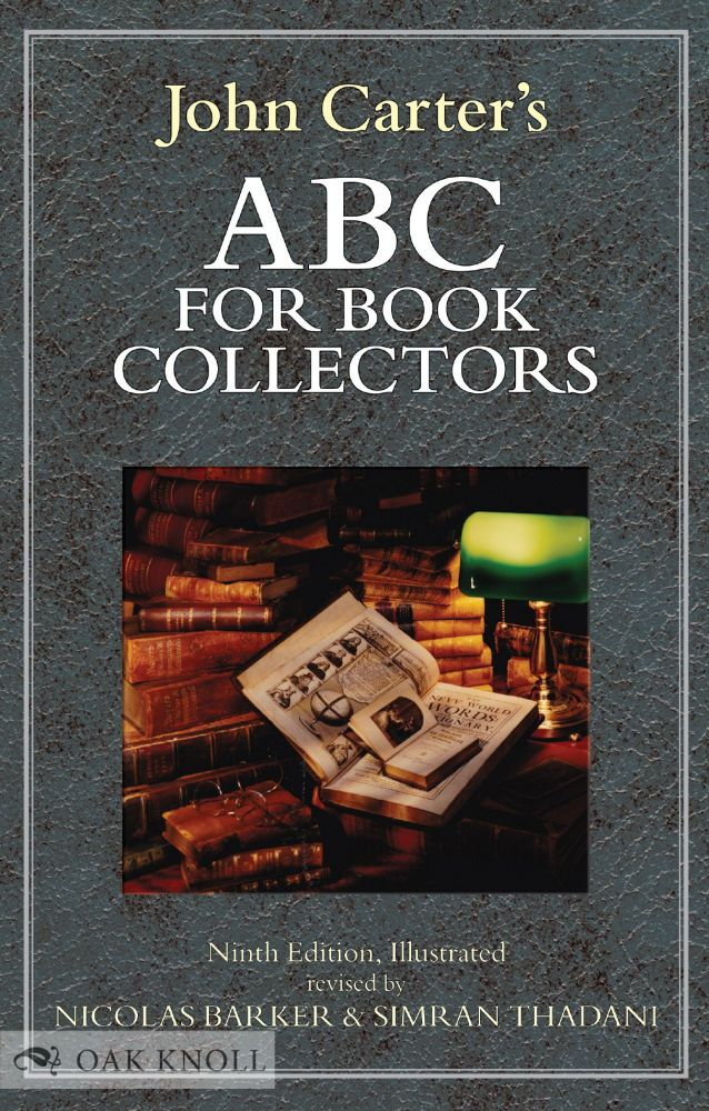 ABC FOR BOOK COLLECTORS 9TH ED. John Carter, Nicolas Barker, Simran Thadani.